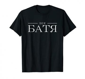 Herren Der Batya - russischer Papa aus Russland für Sowjet Russen T-Shirt - 1